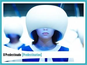 Splash7FilmesFiccaoDesconhecidosPredestination-300x225 Top 7 bons filmes de ficção não tão conhecidos