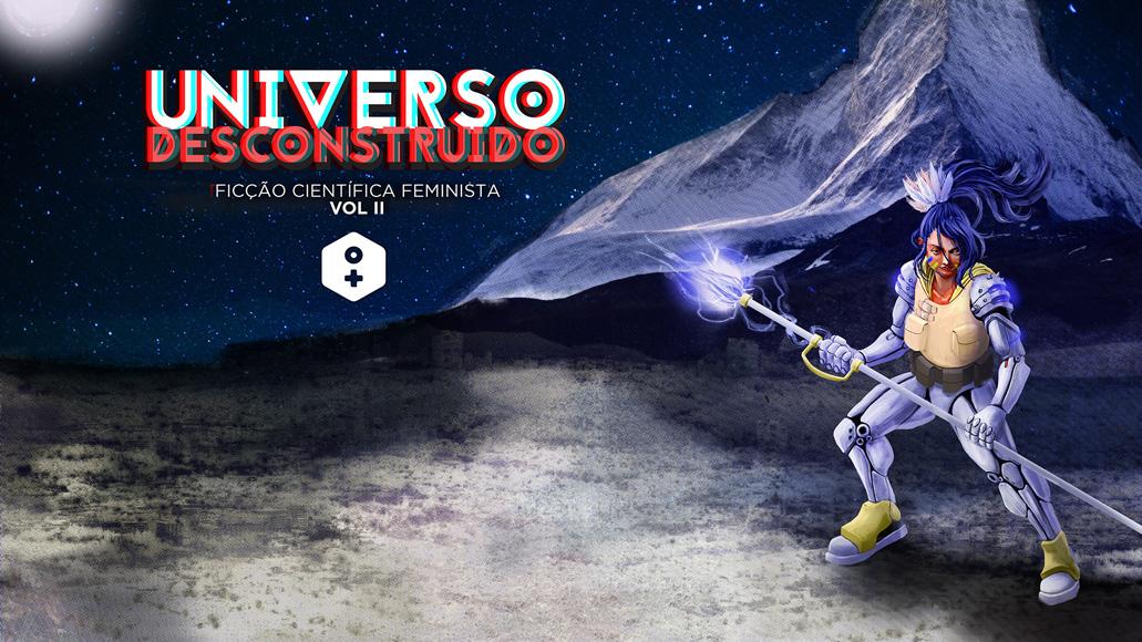Universo Desconstruído