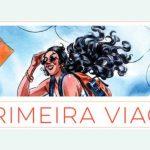 2º Encontro do Lady's Comics: A Primeira Viagem