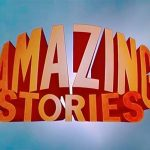 Análise: Amazing Stories (1985 – 1987)