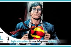 Top 7 explicações sobre o disfarce do Superman