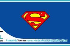 O símbolo do Superman e o erro corrigido em Man of Steel