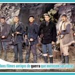 Top 7 bons filmes antigos de guerra