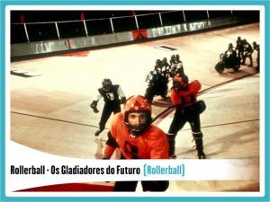 Splash7FilmesAntigosFiccao2Rollerball-300x225 Top 7 bons filmes antigos de ficção II