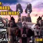 Séries: The Clone Wars  e como ela redime as prequels (sem spoilers)